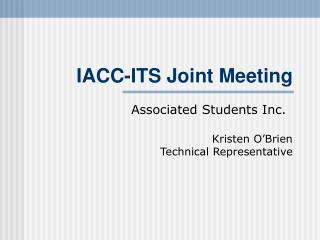 IACC-ITS Joint Meeting