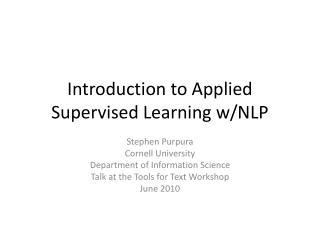Introduction to Applied Supervised Learning  w /NLP