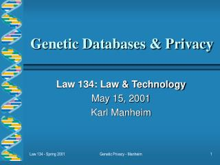 Genetic Databases & Privacy