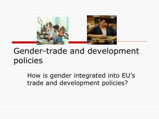 Gender-trade and development policies