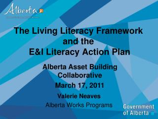 The Living Literacy Framework  and the   E&I Literacy Action Plan