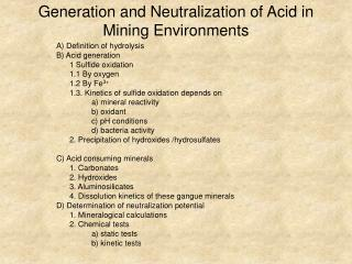 Generation and Neutralization of Acid in Mining Environments