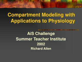 Compartment Modeling with Applications to Physiology