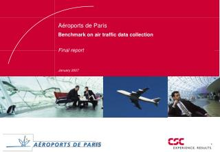 Aéroports de Paris Benchmark on air traffic data collection Final report