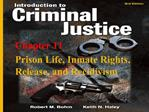 Prison Life, Inmate Rights, Release, and Recidivism