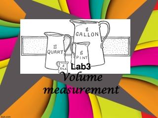 Lab 3 volume measuremnt