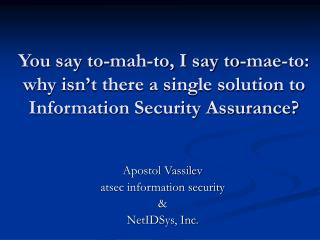 Apostol Vassilev atsec information security & NetIDSys, Inc.