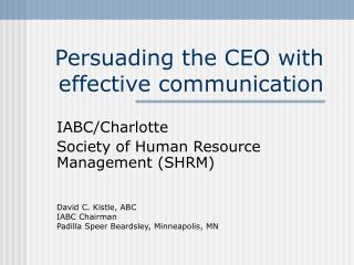 Persuading the CEO with effective communication