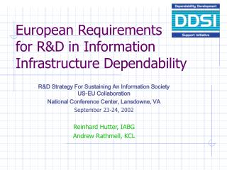 European Requirements  for R&D in Information Infrastructure Dependability