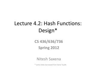 Lecture 4.2: Hash Functions: Design*