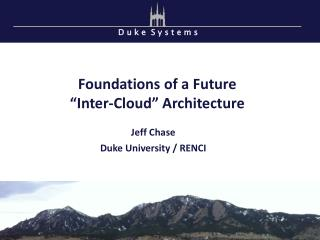 "Foundations of a Future "" Inter-Cloud ""  Architecture"