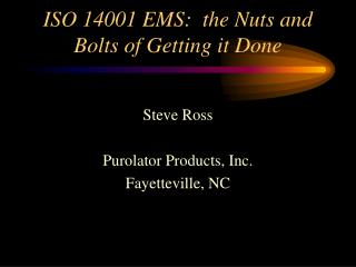 ISO 14001 EMS:  the Nuts and Bolts of Getting it Done