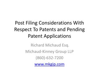 Post Filing Considerations With Respect To Patents and Pending  Patent Applications