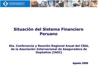 Situación del Sistema Financiero Peruano