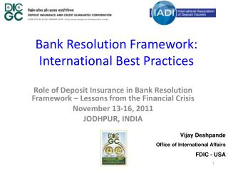 Bank Resolution Framework: International Best Practices