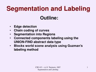 Segmentation and Labeling