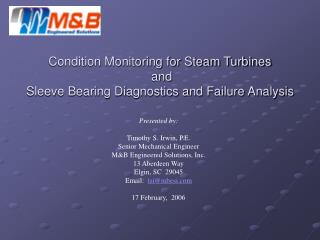 Condition Monitoring for Steam Turbines  and  Sleeve Bearing Diagnostics and Failure Analysis