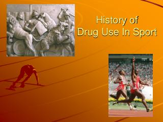 History of  Drug Use In Sport