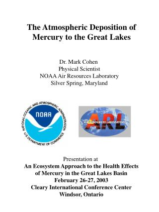 The Atmospheric Deposition of Mercury to the Great Lakes