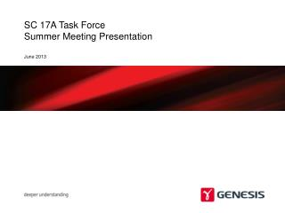SC 17A Task Force Summer Meeting Presentation