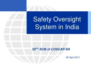 Safety Oversight System in India