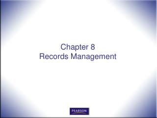 Chapter 8 Records Management