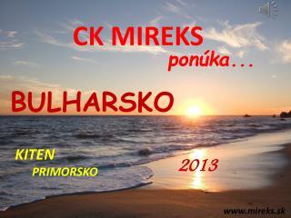 CK MIREKS