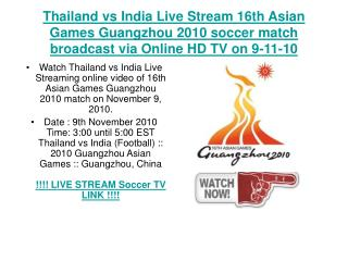 Thailand vs India Live Stream 16th Asian Games Guangzhou 201