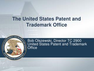The United States Patent and Trademark Office