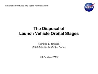 The Disposal of  Launch Vehicle Orbital Stages