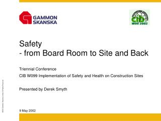 Safety  - from Board Room to Site and Back