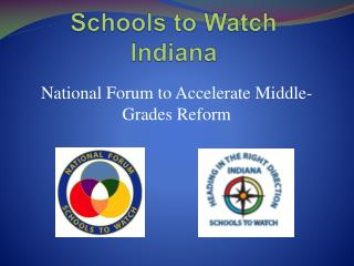 Schools to Watch Indiana
