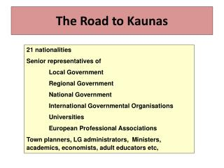 The Road to Kaunas