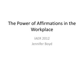 The Power of Affirmations in the Workplace