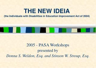 THE NEW IDEIA (the Individuals with Disabilities in Education Improvement Act of 2004)