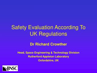 Safety Evaluation According To UK Regulations