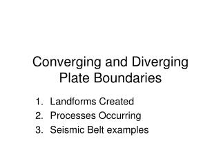 Converging and Diverging Plate Boundaries