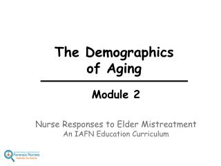 The Demographics  of Aging