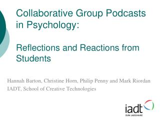 Collaborative Group Podcasts in Psychology: Reflections and Reactions from Students