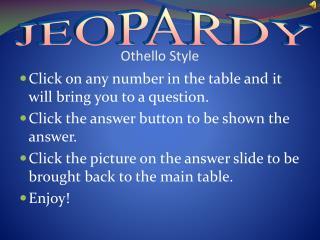 Othello Style