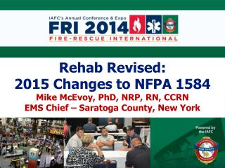 Rehab Revised: 2015 Changes to  NFPA 1584