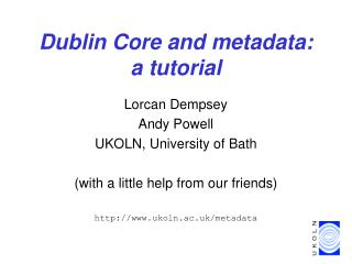 Dublin Core and metadata: a tutorial