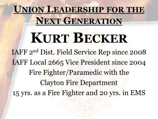 Union Leadership for the Next Generation