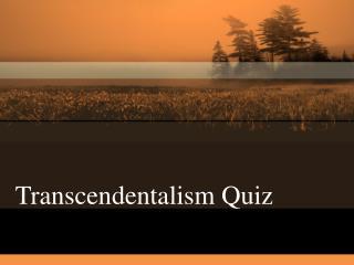 Transcendentalism Quiz