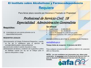 El Instituto sobre Alcoholismo y Farmacodependencia