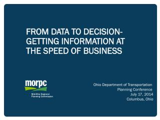 FROM DATA TO DECISION- GETTING INFORMATION AT THE SPEED OF BUSINESS