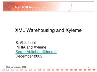 XML Warehousing and Xyleme