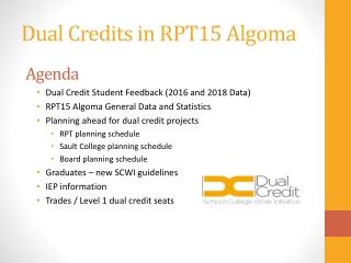 Dual Credits in RPT15 Algoma