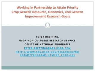 Working in Partnership to Attain Priority Crop Genetic Resource, Genomics, and Genetic Improvement Research Goals