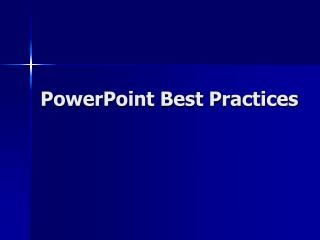 PowerPoint Best Practices